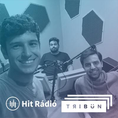 Tribün Sportmagazin - Hit Rádió Podcast