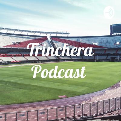 Trinchera Podcast