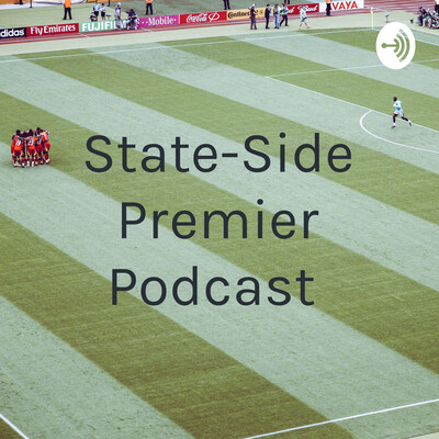 State-Side Premier Podcast