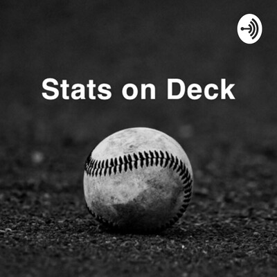 Stats on Deck