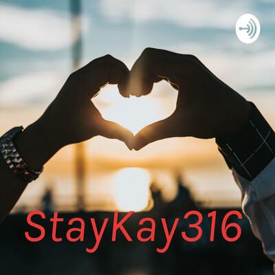 StayKay316