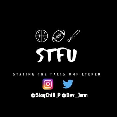 STFU Sports - A Triple A Podcast Production