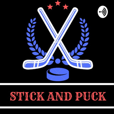 Stick and Puck Podcast