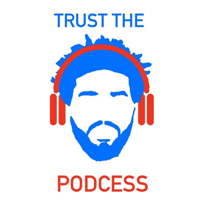 Trust the Podcess