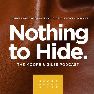 Nothing to Hide - The Moore & Giles Leather Podcast