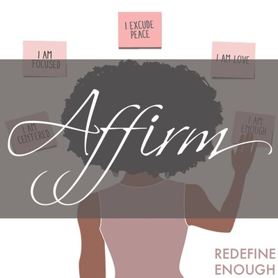 AFFIRM by Redefine Enough