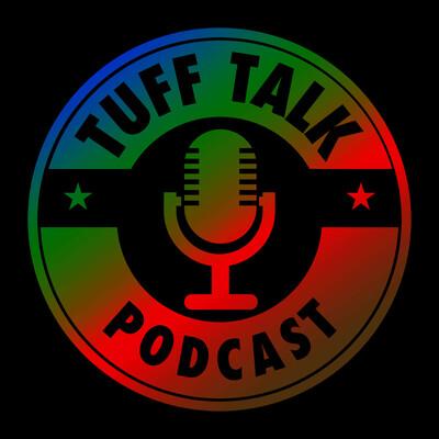The TUFF Talk Podcast