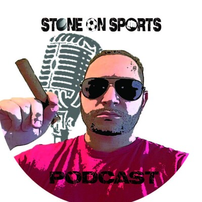 Stone on Sports Podcast