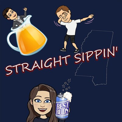 Straight Sippin' Podcast