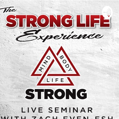 STRONG Life Insider with Zach Even-Esh