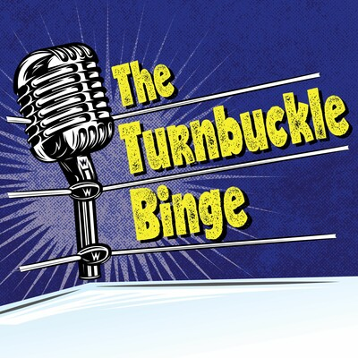 The Turnbuckle Binge