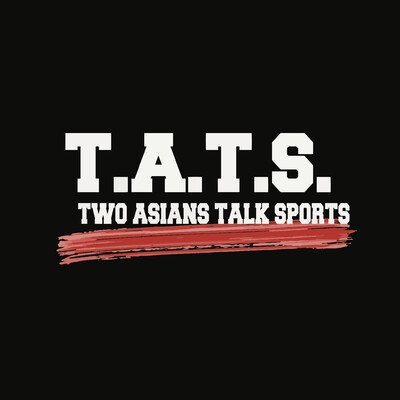 Two Asians Talk Sports