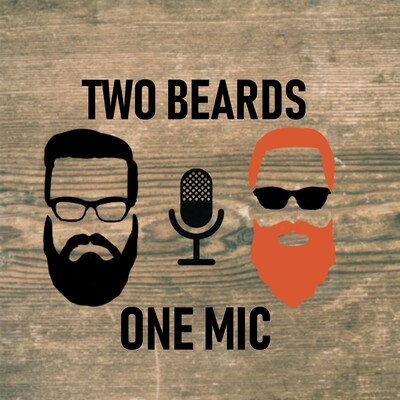 Two Beards One Mic