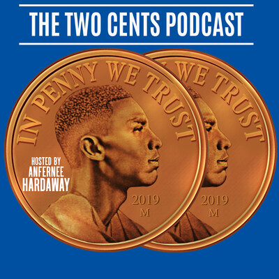 The Two Cents Podcast with Penny Hardaway