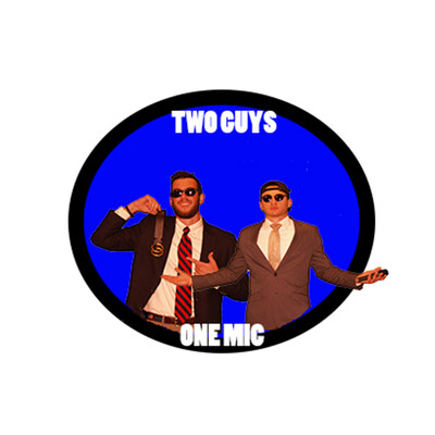 Two Guys One Mic