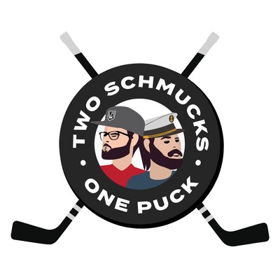 Two Schmucks, One Puck: A Hockey Podcast