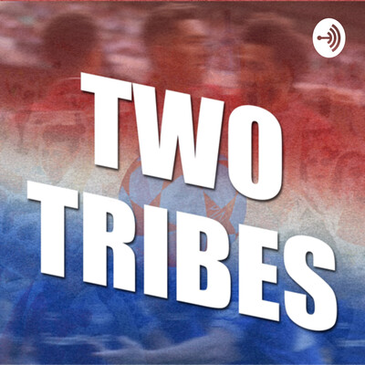 Two Tribes A Liverpool Everton Podcast