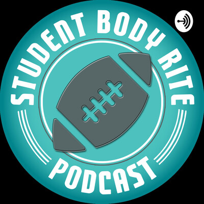 Student Body Rite: The Complete College Football Podcast