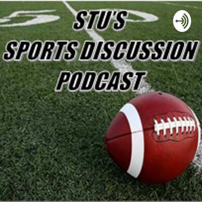 Stu's Sports Discussion
