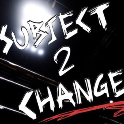 Subject 2 Change