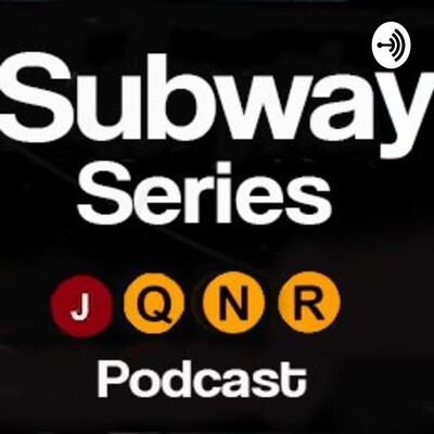 Subway Series Podcast