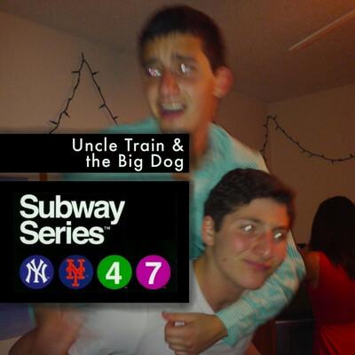 Subway Series: Uncle Train & the Big Dog