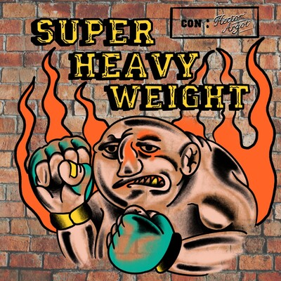 Super Heavy Weight