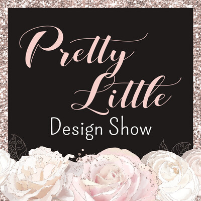 Pretty Little Design Show