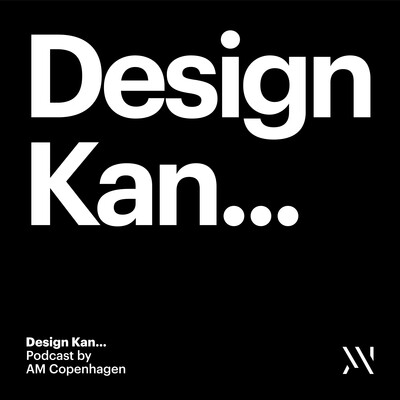 Design kan… En branding og design podcast