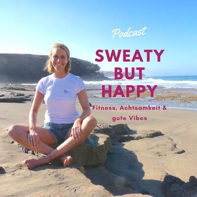 Sweaty but Happy Mindful-Fitness-Coach