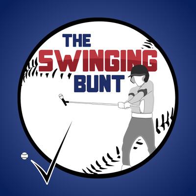 Swinging Bunt Baseball Podcast