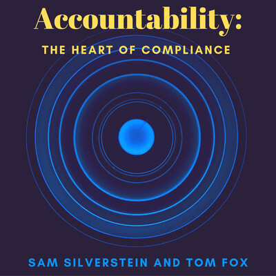 Accountability: The Heart of Compliance