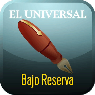 Bajo Reserva - Podcast El Universal