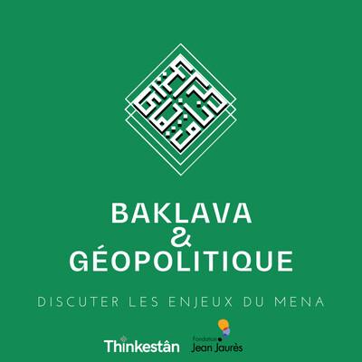 Baklava & géopolitique