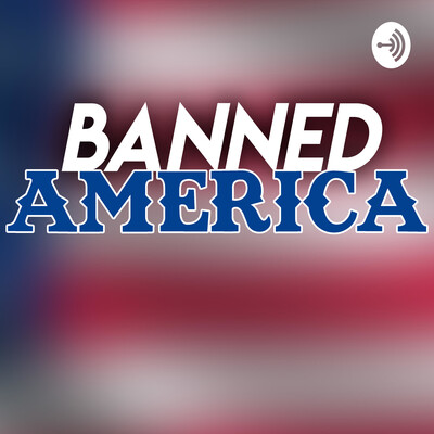 Banned America