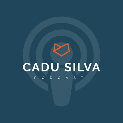Cadu Silva Podcast