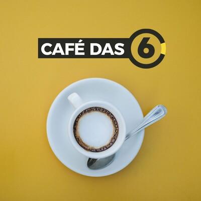 Café das 6   Podcast do 6 Minutos