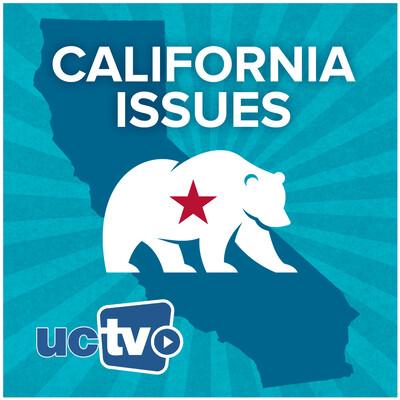California Issues (Audio)