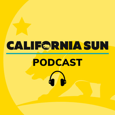 California Sun Podcast