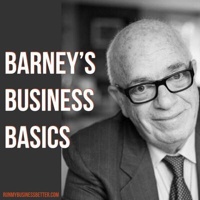 Barney's Business Basics Podcast