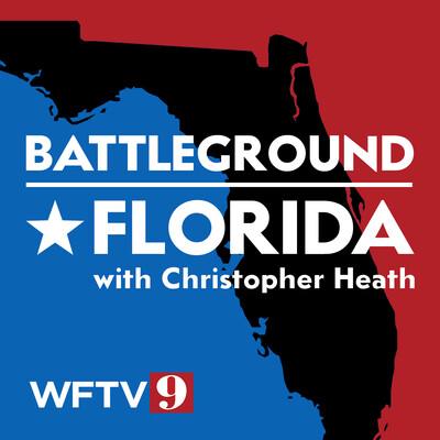 Battleground Florida with Christopher Heath
