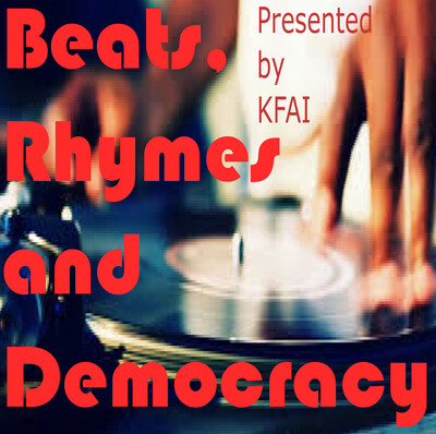 Beats, Rhymes and Democracy