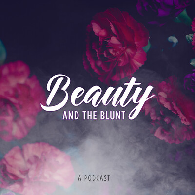 Beauty And The Blunt