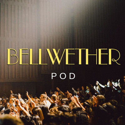 Bellwether Pod
