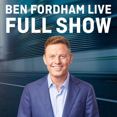Ben Fordham: Full Show