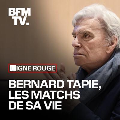 Bernard Tapie, les matchs de sa vie