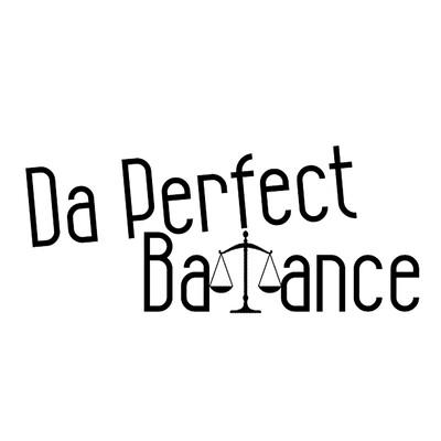 Da Perfect Balance