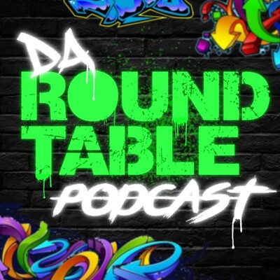 Da Round Table Podcast