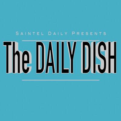 Daily Dish by SaintelDaily.com