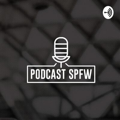 Podcast SPFW